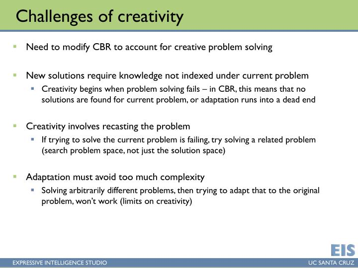Challenges of creativity
