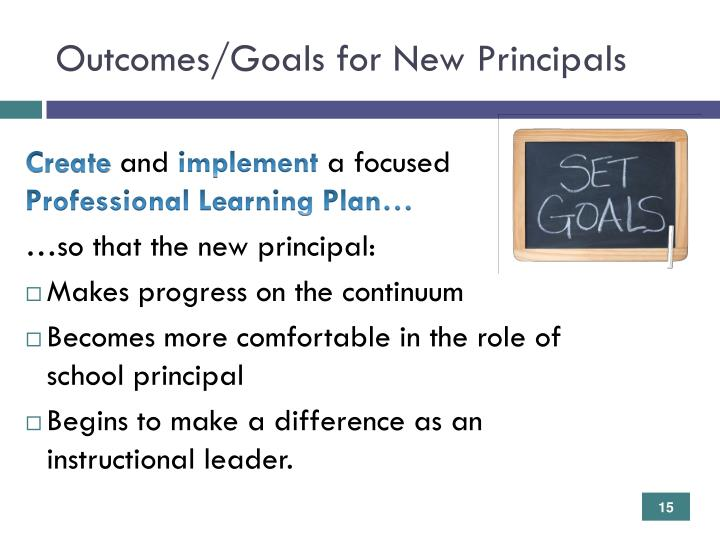 Outcomes/Goals for New Principals