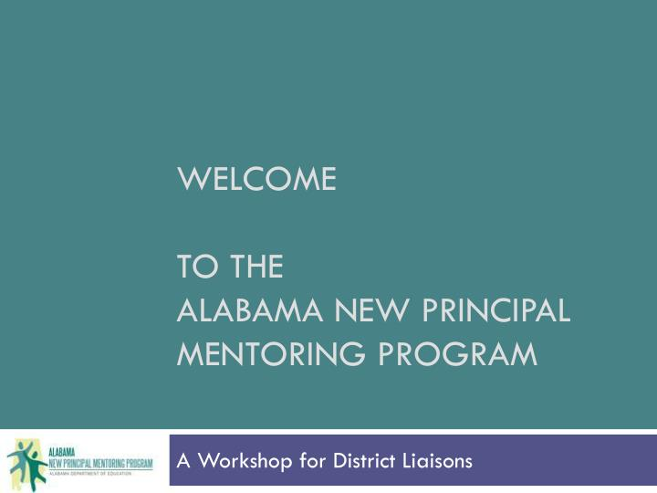 Welcome to the alabama new principal mentoring program
