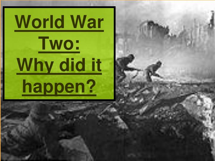 why did the second world war break out essay