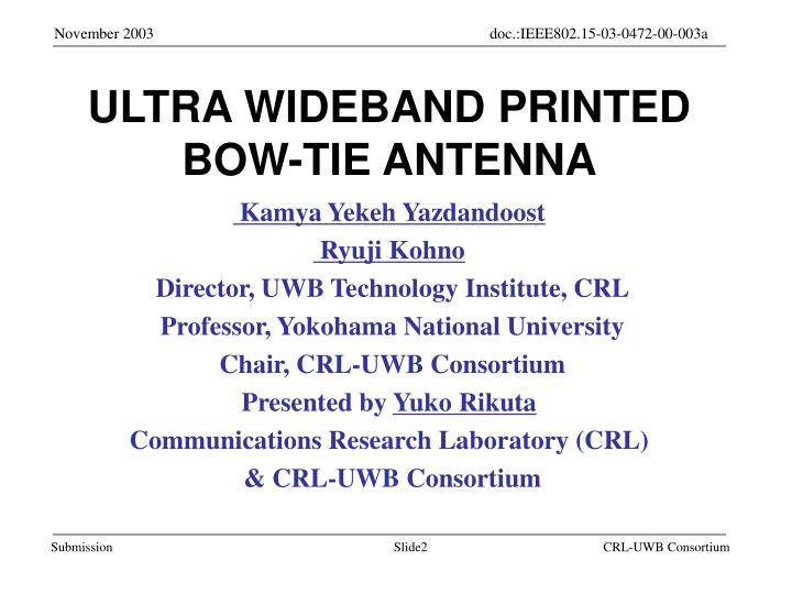 ULTRA WIDEBAND PRINTED BOW-TIE ANTENNA