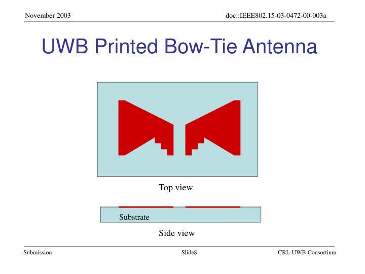 UWB Printed Bow-Tie Antenna