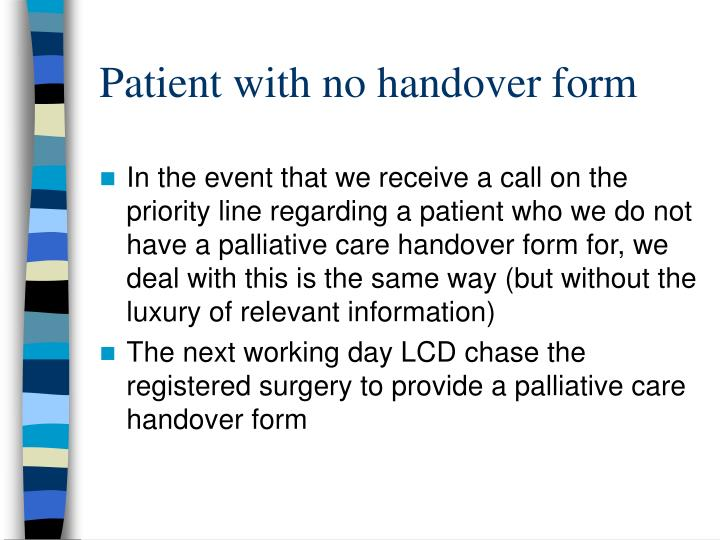 Patient with no handover form