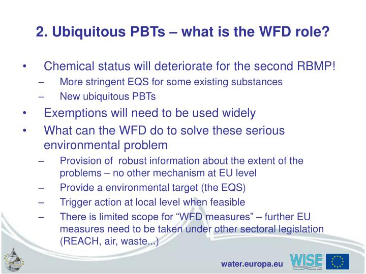 2. Ubiquitous PBTs – what is the WFD role?