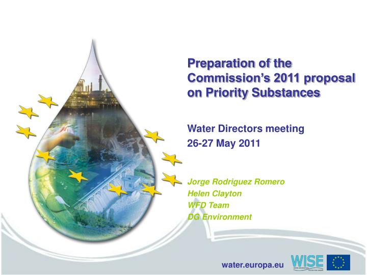 Preparation of the commission s 2011 proposal on priority substances