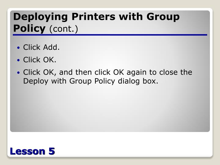 Deploying Printers with Group Policy