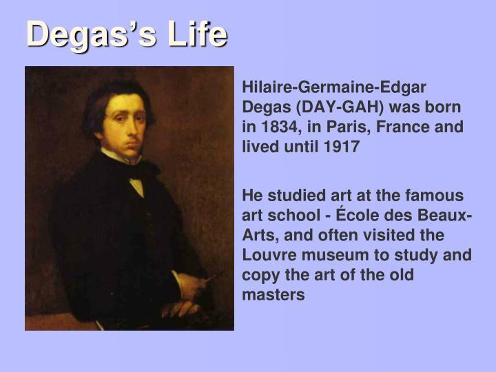 Degas's Life