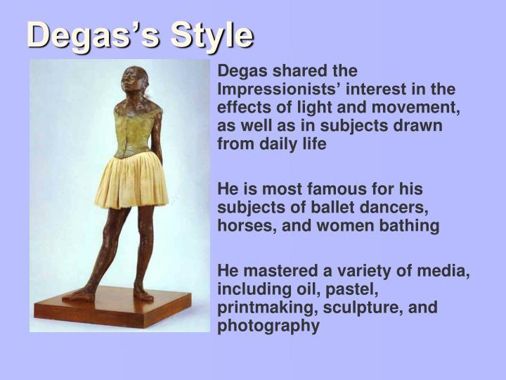 Degas's Style