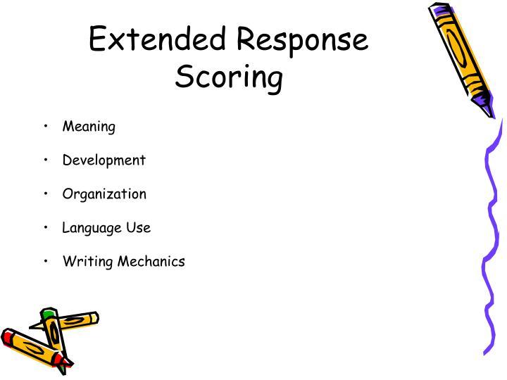 Extended Response Scoring