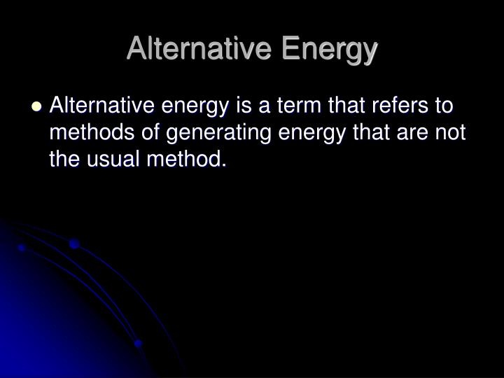 Alternative energy1