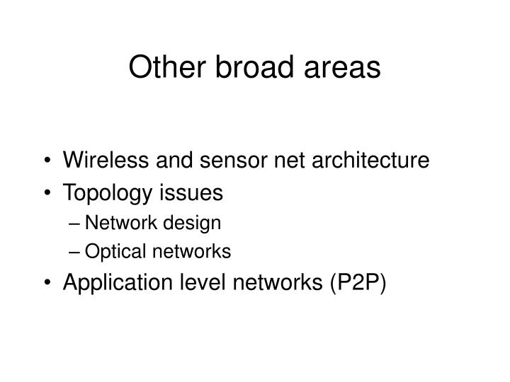 Other broad areas