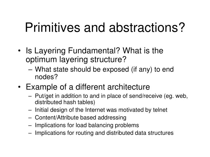Primitives and abstractions?