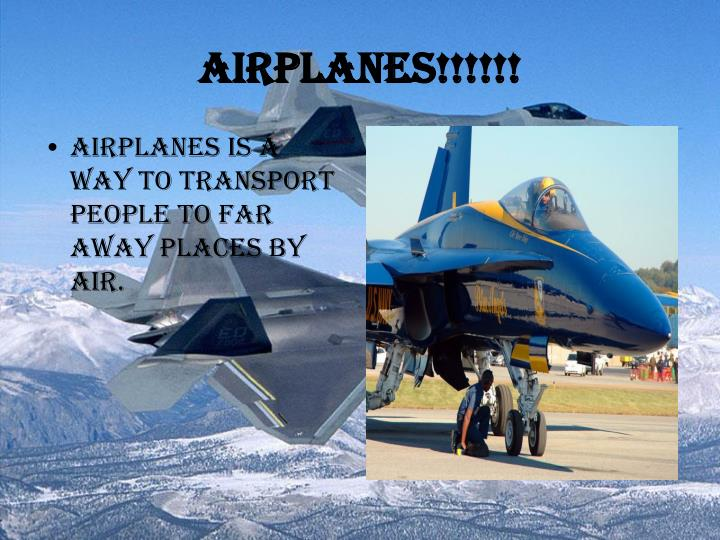 Airplanes!!!!!!