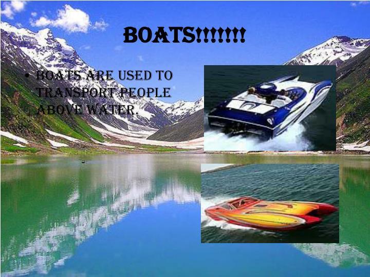 Boats!!!!!!!