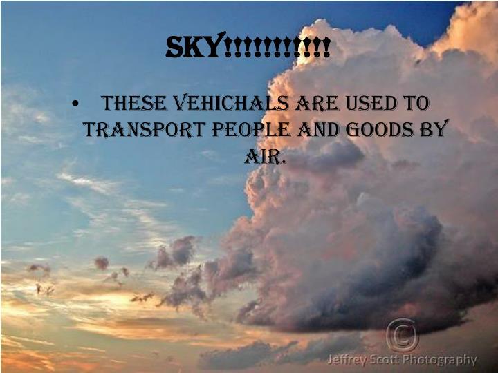 Sky!!!!!!!!!!!