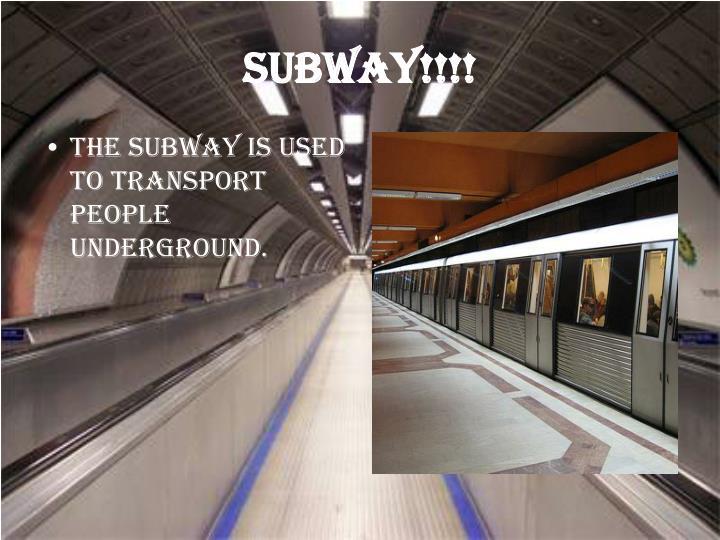 Subway!!!!