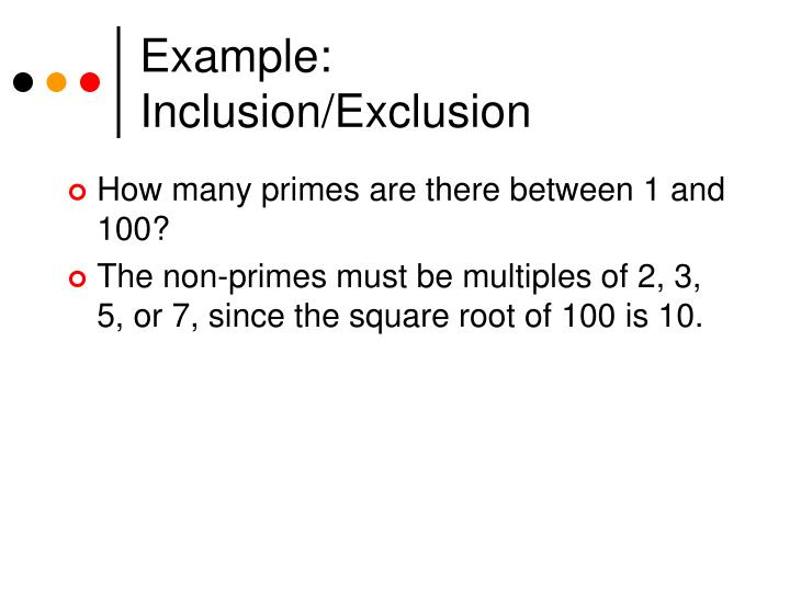 Example:  Inclusion/Exclusion