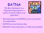 batna the best alternative to a negotiated agreement is a course of action if there is no agreement