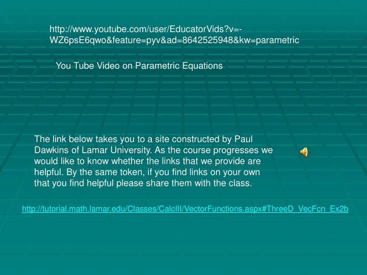 http://www.youtube.com/user/EducatorVids?v=-WZ6psE6qwo&feature=pyv&ad=8642525948&kw=parametric