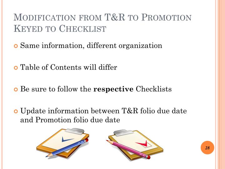 Modification from T&R to Promotion Keyed to Checklist