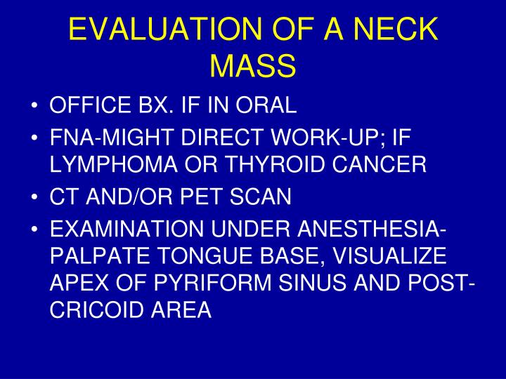 EVALUATION OF A NECK MASS