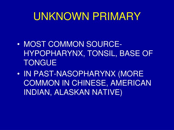 UNKNOWN PRIMARY