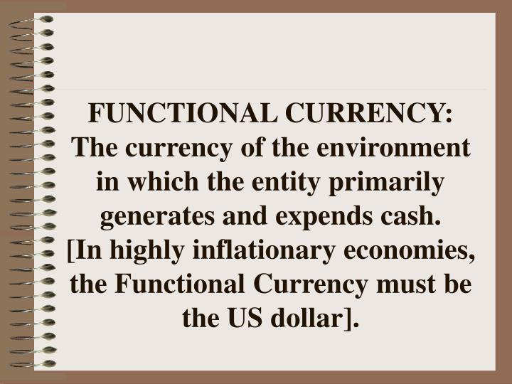 FUNCTIONAL CURRENCY: