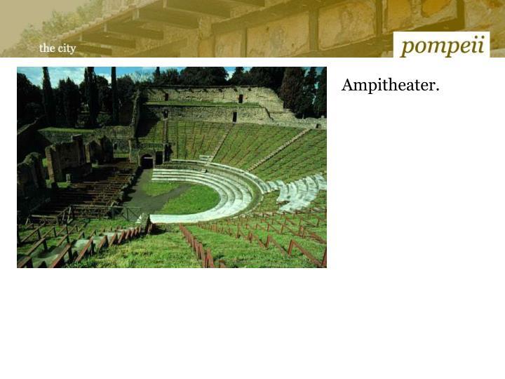 Ampitheater.