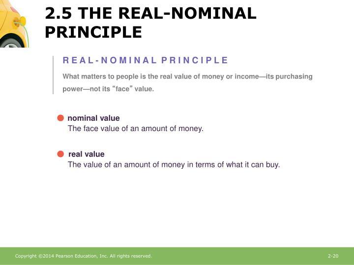 2.5 THE REAL-NOMINAL PRINCIPLE