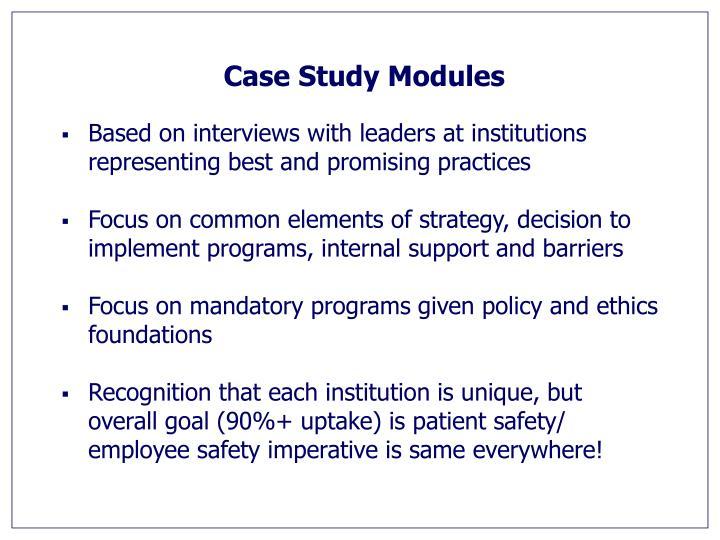 Case Study Modules