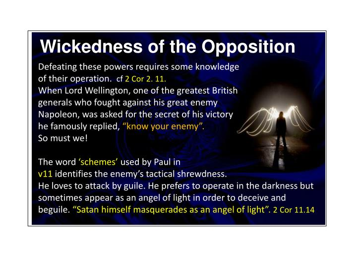 Wickedness of the Opposition