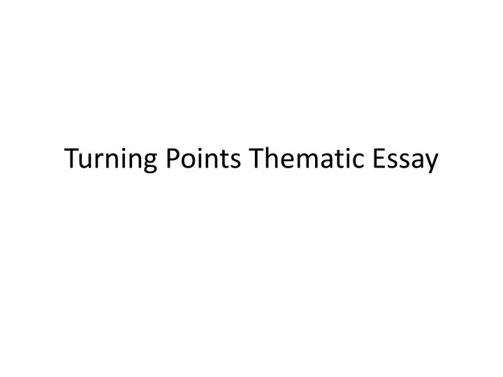 a turning point in life essay