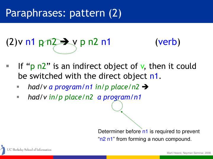 Paraphrases: pattern (2)