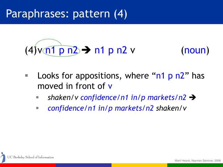 Paraphrases: pattern (4)