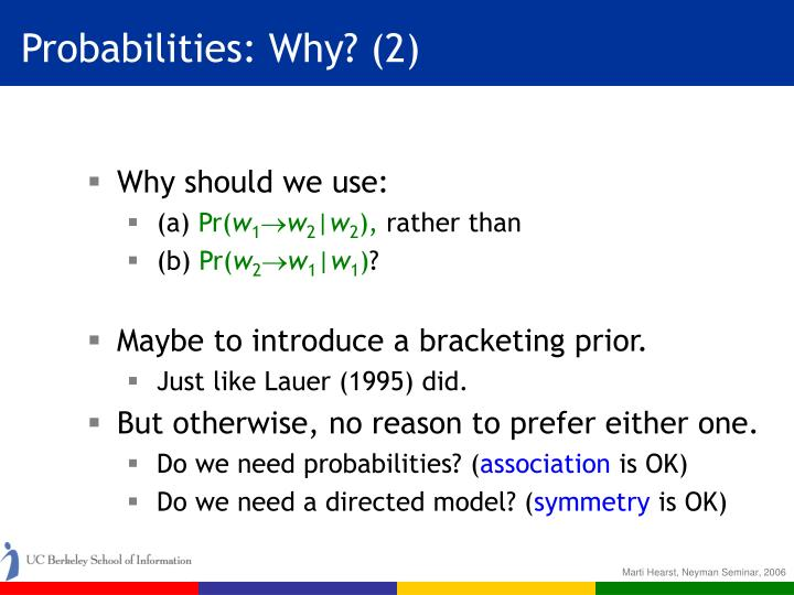 Probabilities: Why? (2)