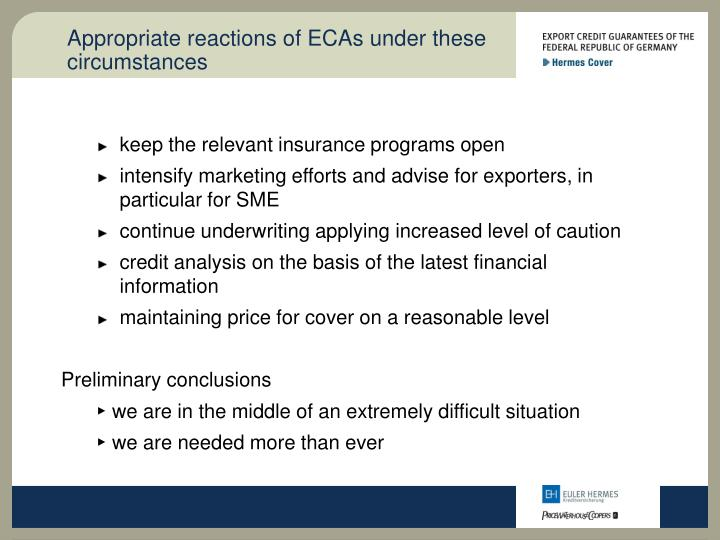 Appropriate reactions of ECAs under these circumstances