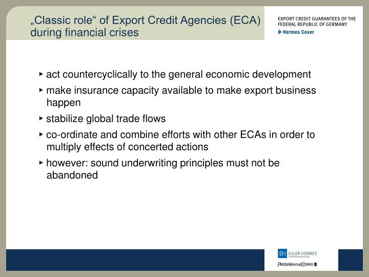 """Classic role"" of Export Credit Agencies (ECA) during financial crises"