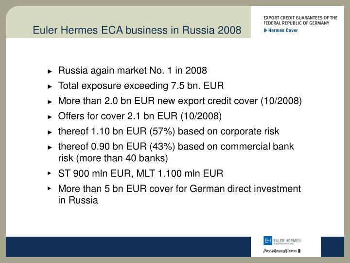 Euler Hermes ECA business in Russia 2008