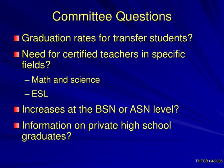 Committee Questions