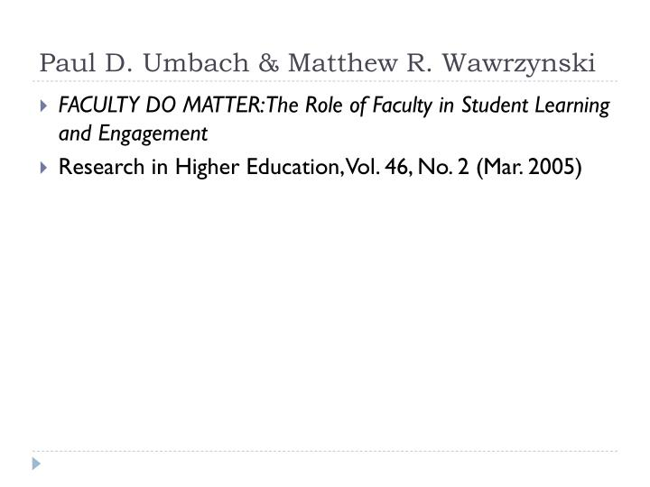 Paul D. Umbach & Matthew R. Wawrzynski