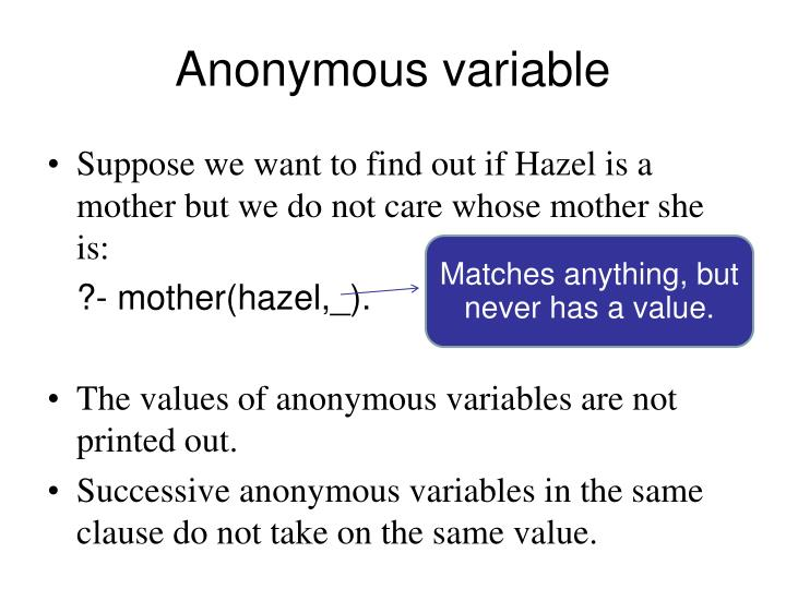 Anonymous variable