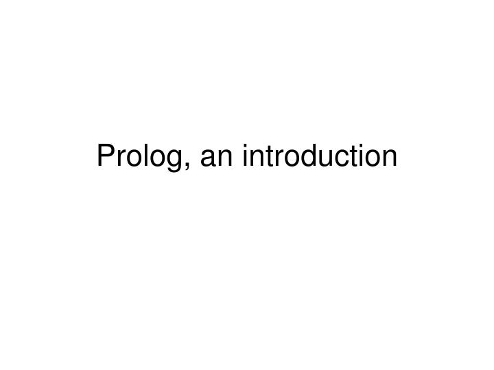 Prolog an introduction