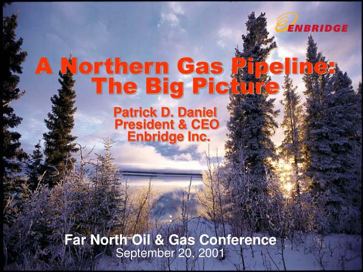 A Northern Gas Pipeline: