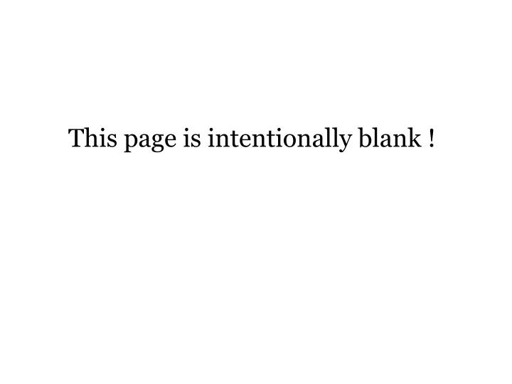 This page is intentionally blank !
