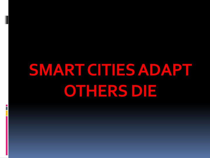 SMART CITIES ADAPT