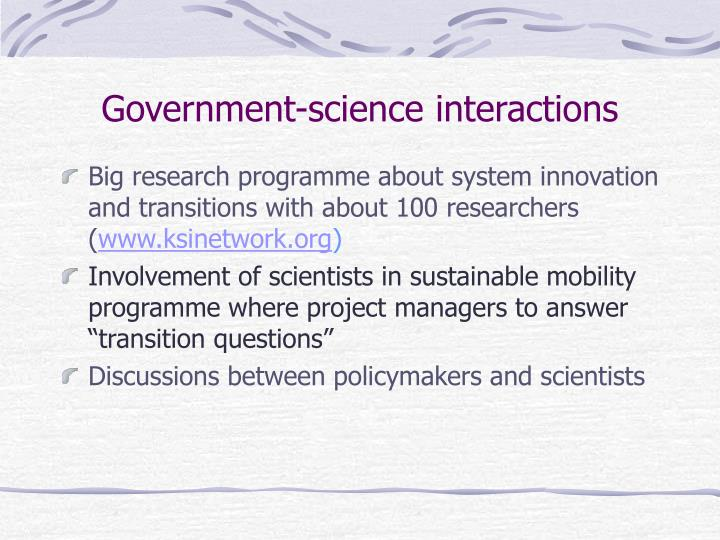 Government-science interactions