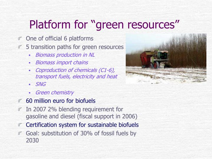 "Platform for ""green resources"""