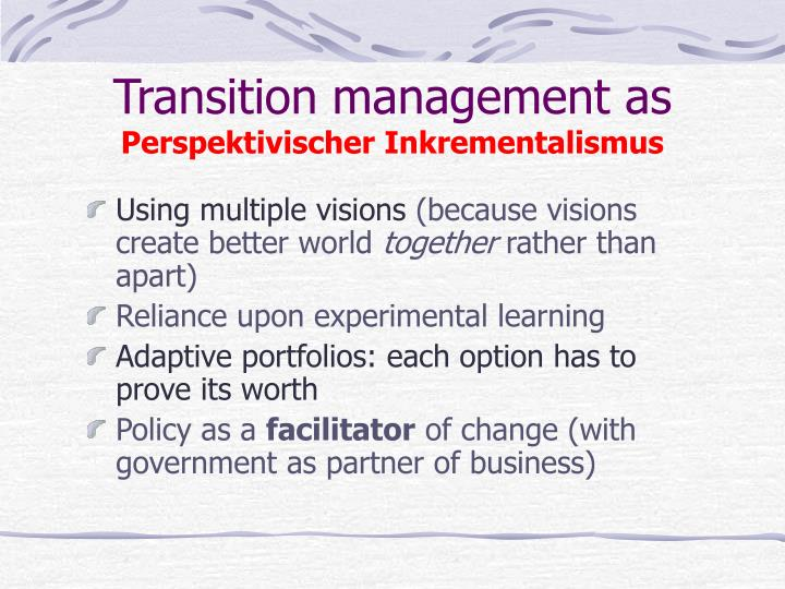 Transition management as