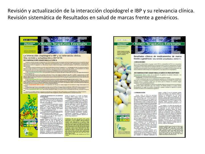 Revisión y actualización de la interacción clopidogrel e IBP y su relevancia clínica.