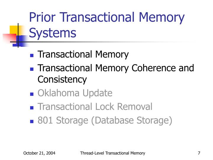 Prior Transactional Memory Systems